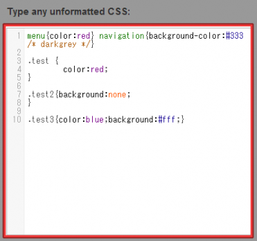 Type any unformatted CSS