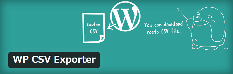 記事をCSVでエクスポートすることができるWordPressプラグイン「WP CSV Exporter」
