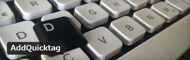 よく使うタグを投稿エディタのボタンとして登録できるWordPressプラグイン「AddQuicktag」