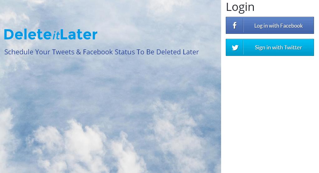 指定した日時にTwitterやFacebookの投稿を削除することができる「Delete it Later」