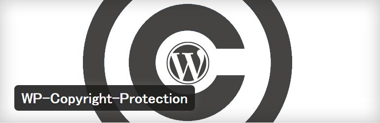 テキストの選択と右クリックを禁止するWordPressプラグイン「WP-Copyright-Protection」