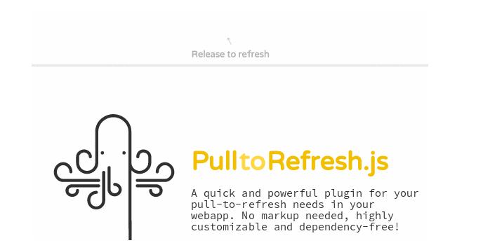 スマホで画面を下に引っ張るとリロードする機能を実装できる「PulltoRefresh.js」