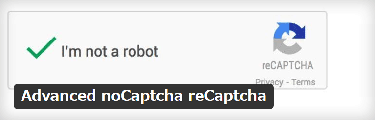 ログインフォームやコメントフォームなどにreCAPTCHAを設置できるWordPressプラグイン「Advanced noCaptcha reCaptcha」