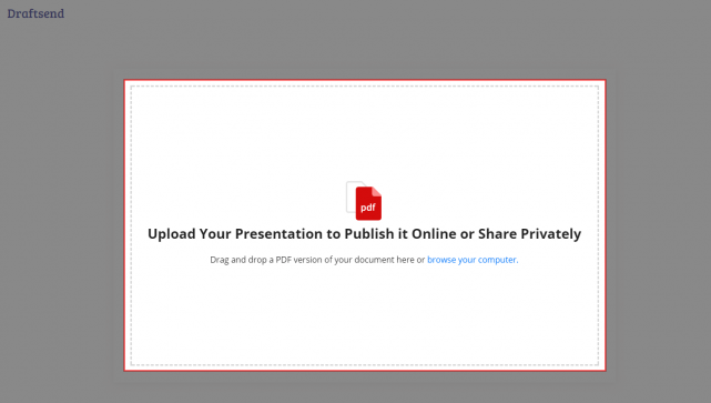 Upload Your Presentation to Publish it Online or Share Privately