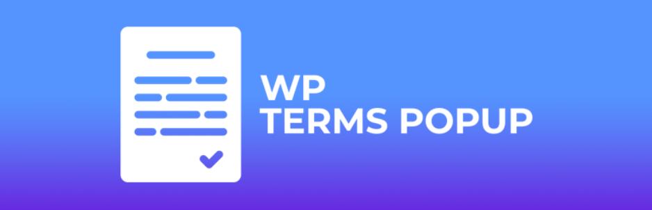 サイトへの初回訪問時に規約への同意画面を表示することができるWordPressプラグイン「WP Terms Popup」