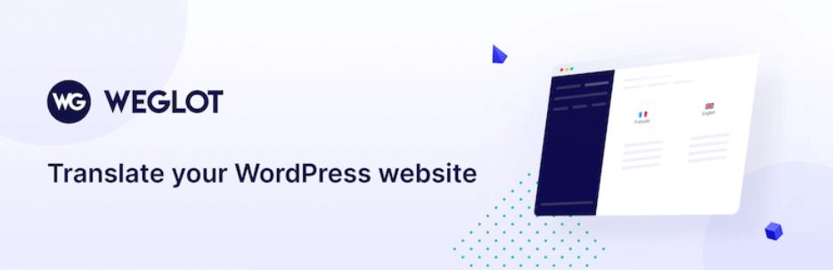 手軽にサイトを多言語化できるWordPressプラグイン「Weglot Translate」